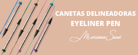 Canetas Delineadoras Mariana Saad